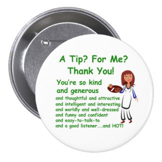 """3"""" button with A Tip For Me Design"""