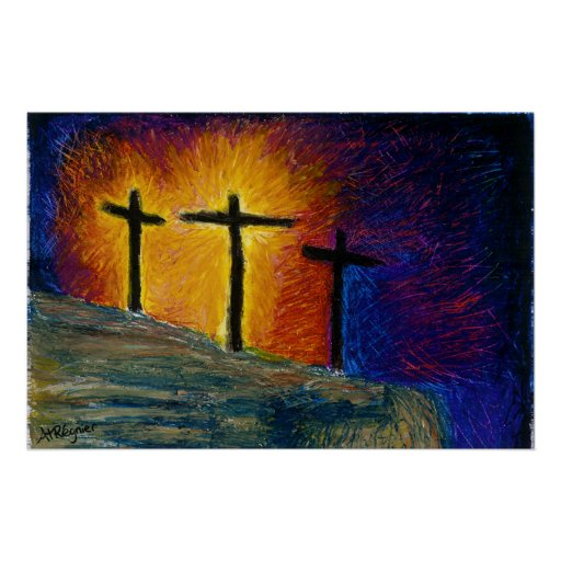 """3 crosses  """"Today you will be with me in Paradise"""" Poster"""