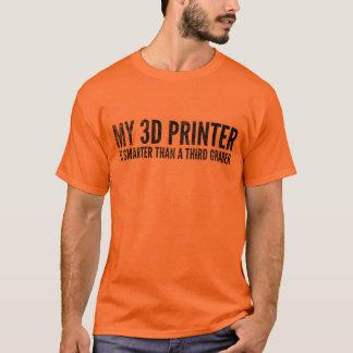 3-D Printing T-Shirt: Smarter Than 3rd Grader T-Shirt