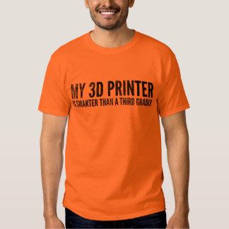 3-D Printing T-Shirt: Smarter Than 3rd Grader Tees