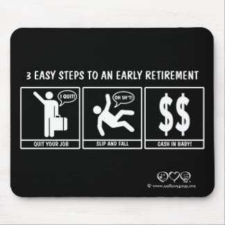 3 Easy Steps to early retirement Mouse Pad