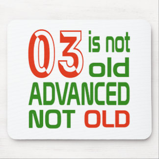 3 is not old advanced not old mouse pad