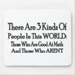 3 Kinds Of People Mouse Pad