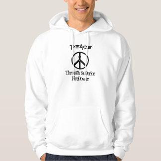 3, Peace, Through Superior Firepower Hoodie