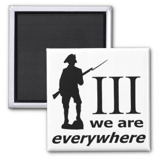3 Percent, We Are Everywhere Square Magnet