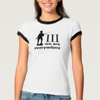 3 Percent, We Are Everywhere T-Shirt