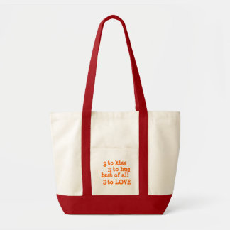 3 to kiss, 3 to hug, best of all, 3 to Love orange Impulse Tote Bag