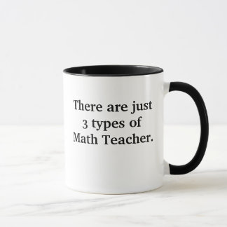 3 Types of Math Teacher Bad But Funny Joke Mug