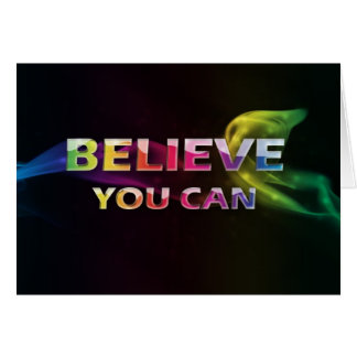 3 Word Quote Believe You Can Encouragement Card