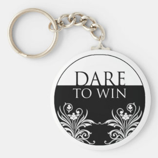 3 word quote-Dare To Win Keychain
