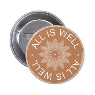3 Word Quotes ~All Is Well ~Inspirational 6 Cm Round Badge