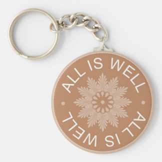 3 Word Quotes ~All Is Well ~Inspirational Basic Round Button Key Ring
