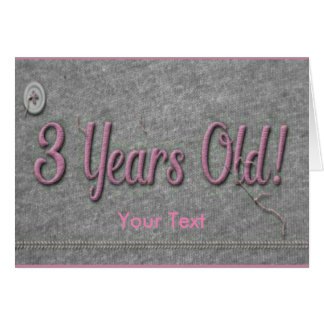 3 Years Old Card