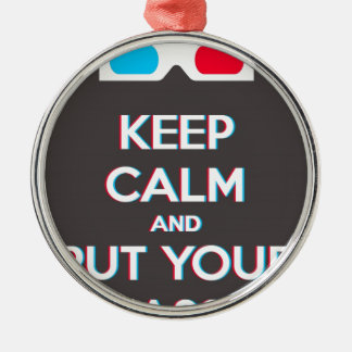 3D Keep Calm And Put You Glasses On Silver-Colored Round Decoration