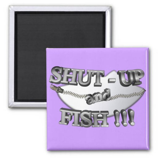 3D Shut-Up and Fish Refrigerator Magnet
