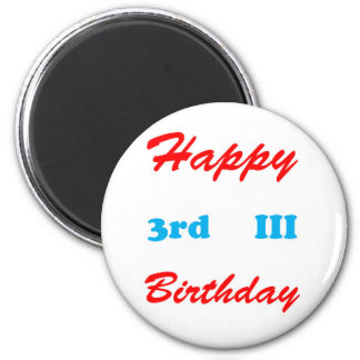 3rd Birthday RETURN GIFTS BUTTONS Shirts Stickers Magnets
