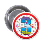 3rd Birthday Today v2 Pinback Buttons
