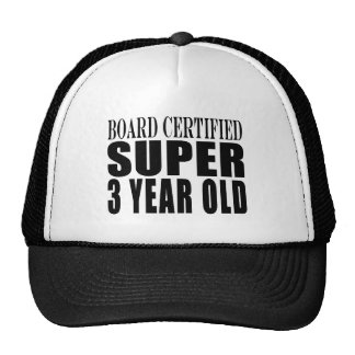 3rd Birthdays Board Certified Super Three Year Old Cap