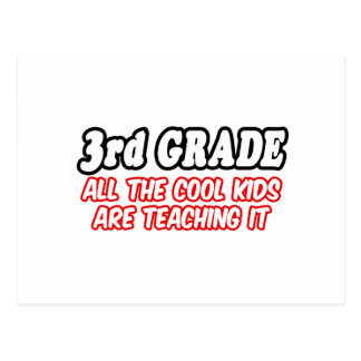 3rd Grade...All The Cool Kids Are Teaching It Postcard