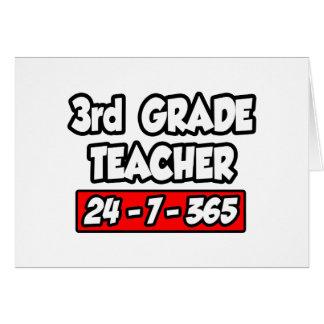 3rd Grade Teacher 24-7-365 Greeting Card
