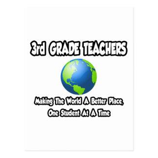 3rd Grade Teacher...Making World a Better Place Post Card