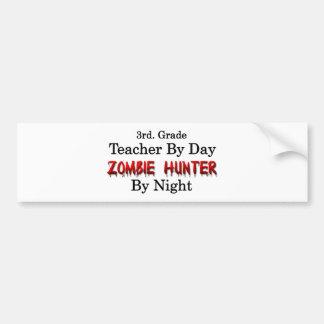 3rd. Grade Teacher/Zombie Hunter Bumper Stickers