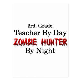 3rd. Grade Teacher/Zombie Hunter Postcard