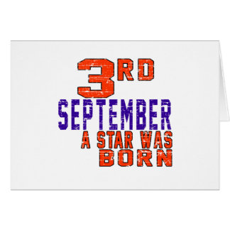 3rd September a star was born Card