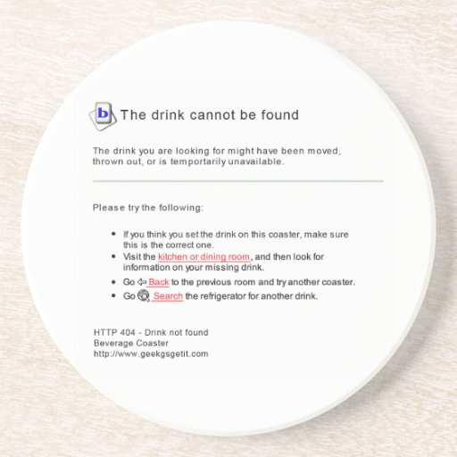 404 Drink Not Found Drink Coasters