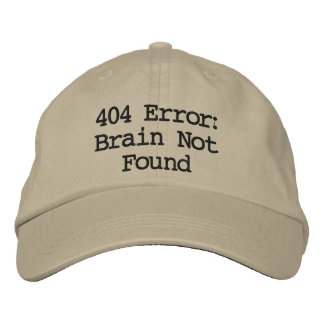 404 Error: Brain Not Found Baseball Cap