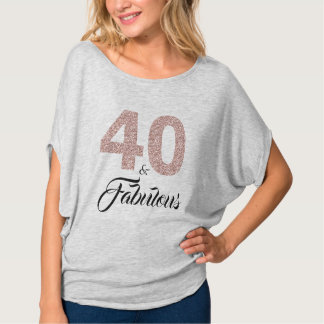 40 and Fabulous Birthday Gift T-Shirt