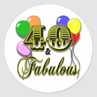 40 and Fabulous Birthday Gifts and Apparel Round Sticker
