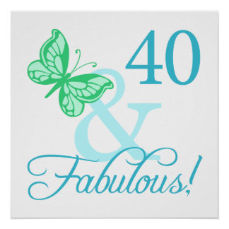 40 And Fabulous Birthday Gifts (Aqua) Poster
