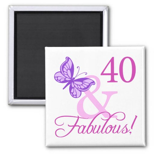 40 And Fabulous Birthday Gifts (Plum) Fridge Magnets
