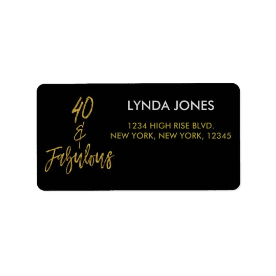 40 and Fabulous Gold Foil Birthday Address Label
