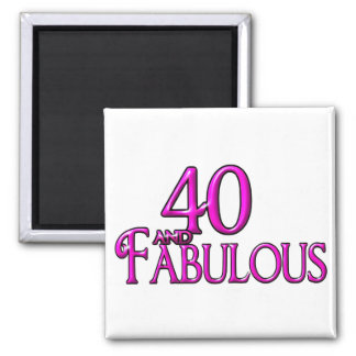 40 and Fabulous Square Magnet