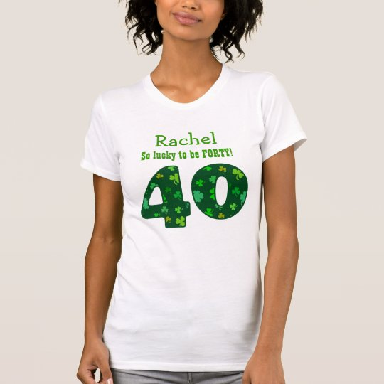 40 Birthday Lucky Shamrock Number Custom Name V10S