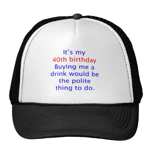 40 buy me a drink cap