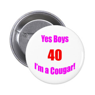 40 Cougar Birthday 6 Cm Round Badge