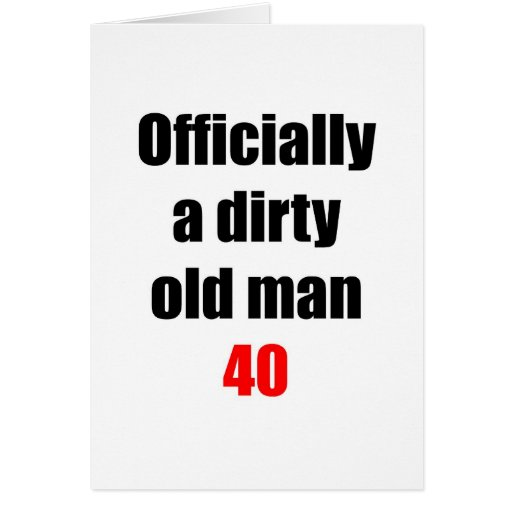 40  Dirty Old Man Cards