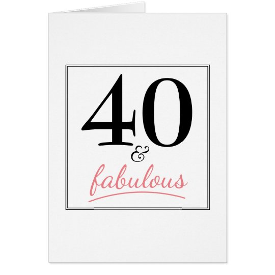40 & Fabulous Birthday Pink & Black Birthday