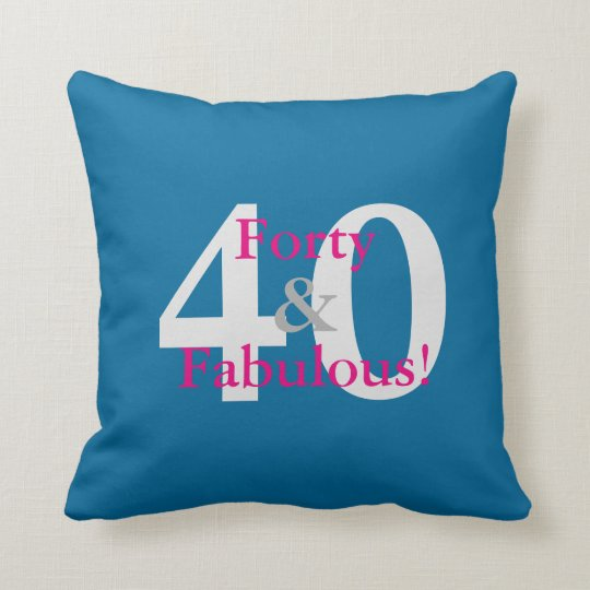 40 & Fabulous! Fun Custom Birthday Blue & Hot Pink Cushion