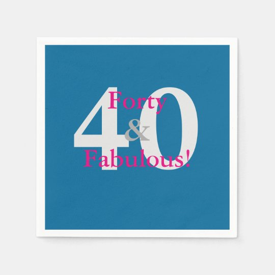 40 & Fabulous! Fun Custom Birthday Blue & Hot Pink Disposable Napkin