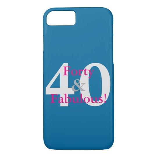 40 & Fabulous! Fun Custom Birthday Blue & Hot Pink iPhone 8/7 Case