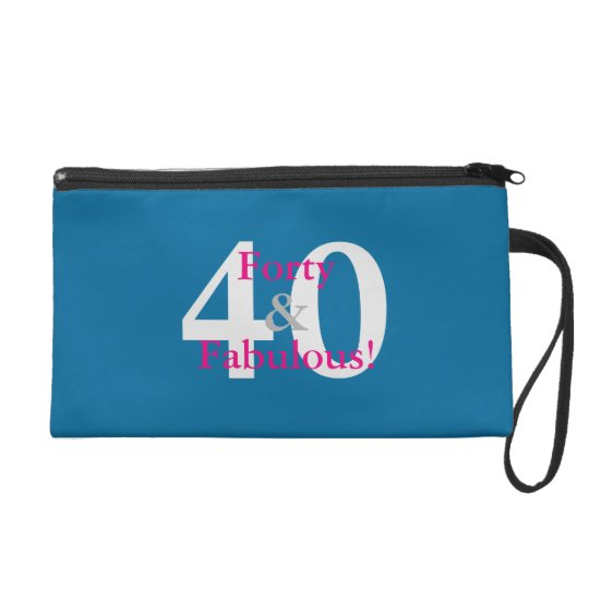 40 & Fabulous! Fun Custom Birthday Blue & Hot Pink Wristlet
