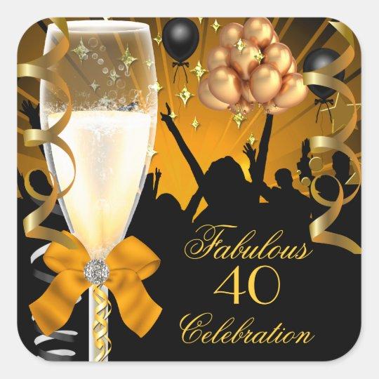 40 & Fabulous Gold Black Birthday Champagne Square