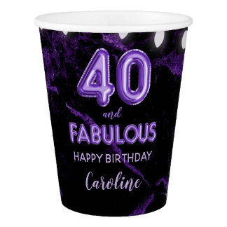 40 & Fabulous Purple Balloon Birthday Party Paper Cup