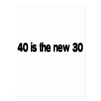 40 Is The New 30 quote Postcard