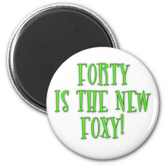 40 is the New Foxy Products 6 Cm Round Magnet