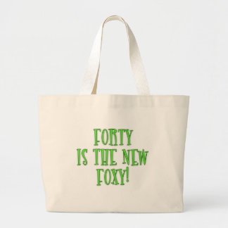 40 is the New Foxy Products Jumbo Tote Bag